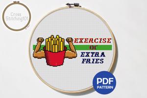 Exercise or Extra Fries Cross Stitch Design