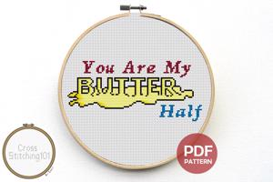You Are My Butter Half Cross Stitch Chart