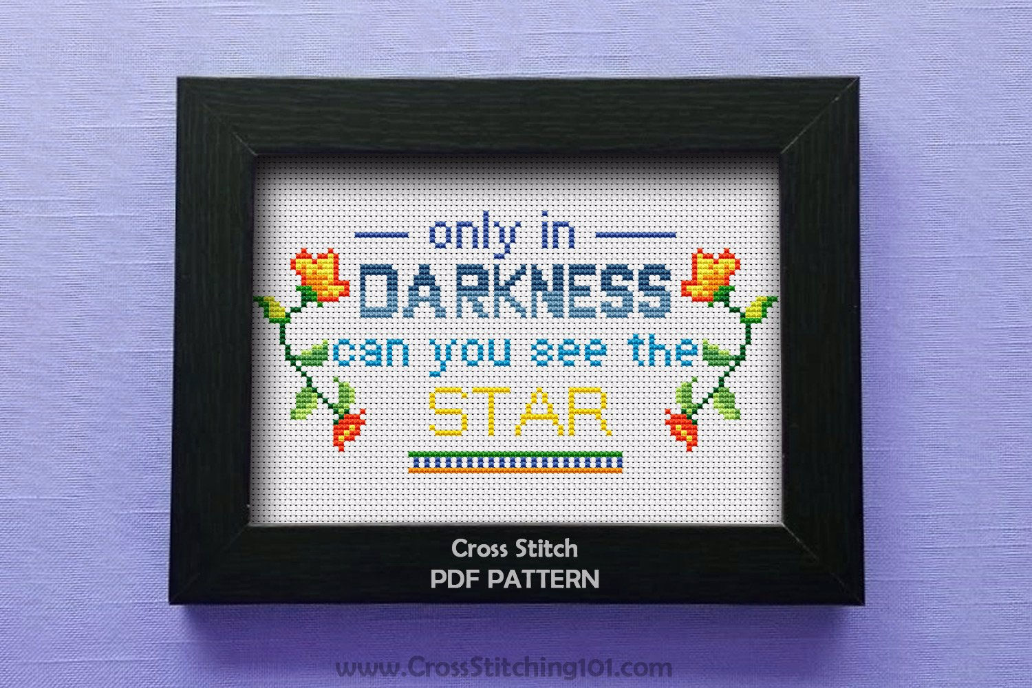 Only In Darkness Can You See The Stars Pattern CrossStitch Chart