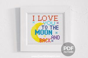 I Love You To The Moon And Back Cross Stitch PDF