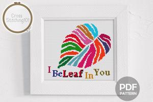 I BeLeaf In You! Cross Stitch Design