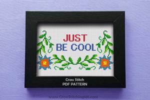Just Be Cool Cross Stitch PDF