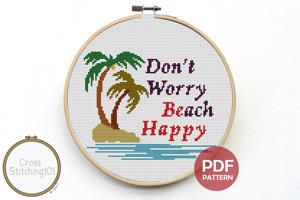 Don't Worry Beach Happy Cross Stitch Design