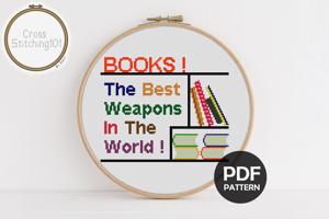 Books! The best weapons in the world! Cross Stitch Design