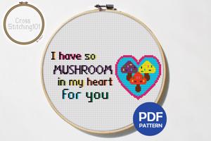 I Have So Mushroom In My Hearts Cross Stitch Chart